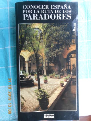 CONOCER ESPAÑA POR LA RUTA DE LOS PARADORES