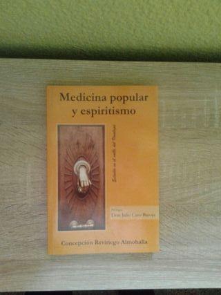 Medicina popular y espiritismo.