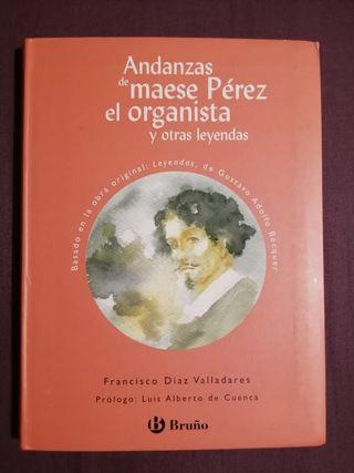 Andanzas de Maese Perez el organista. Bruño