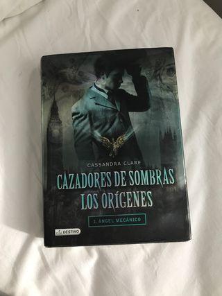 Cazadores de Sombras los orígenes (primer libro)