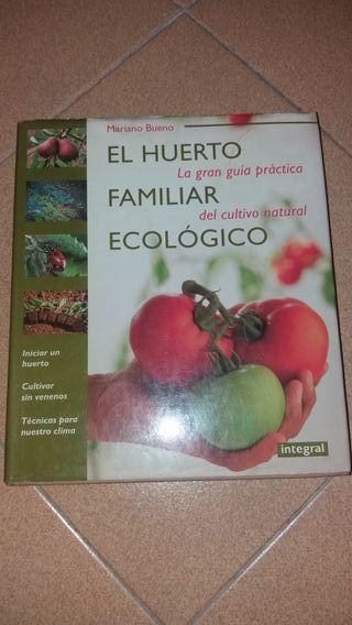 """Libro""""El Huerto Familiar Ecológico"""".Mariano Bueno"""