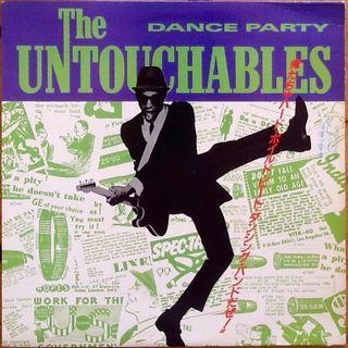 """THE UNTOUCHABLES """"DANCE PARTY"""" EP-12"""""""