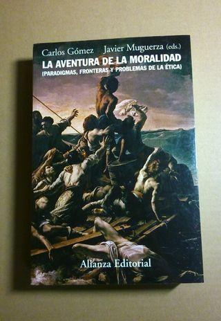 La aventura de la moralidad, Alianza, Uned, nuevo