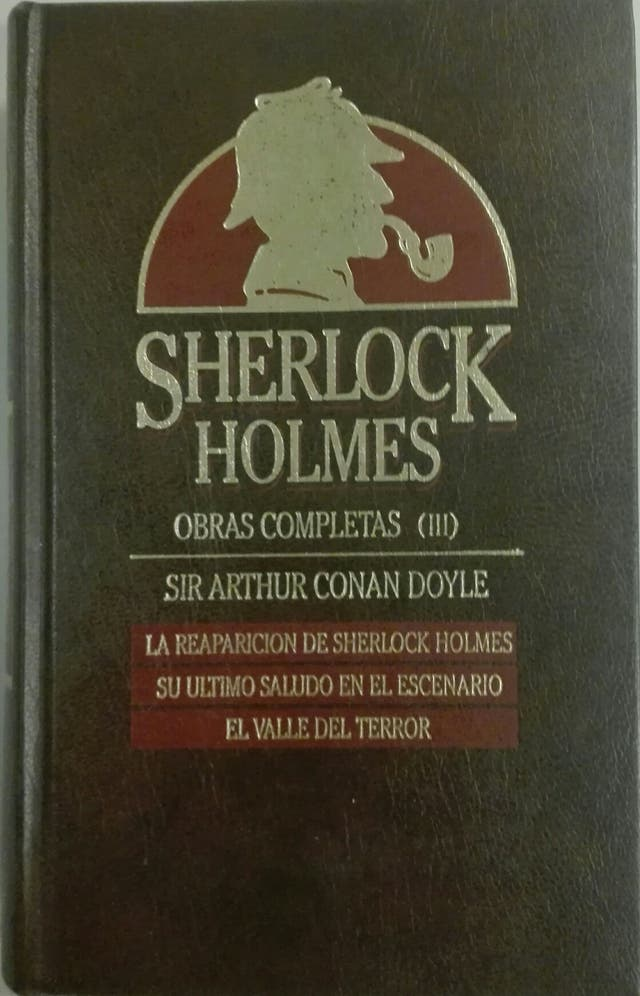 Sherlock Holmes. Sir Arthur Conan Doyle.