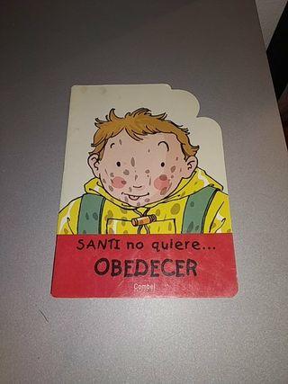 Libro titulado: Santi no quiere obedecer