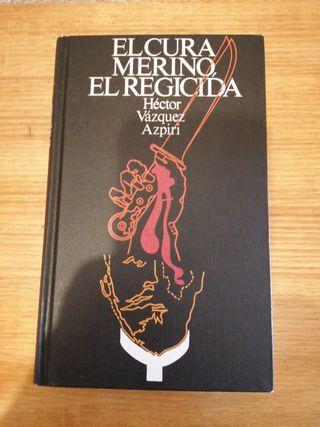 """LIBRO """"EL CURA MERINO, EL REGICIDA"""""""