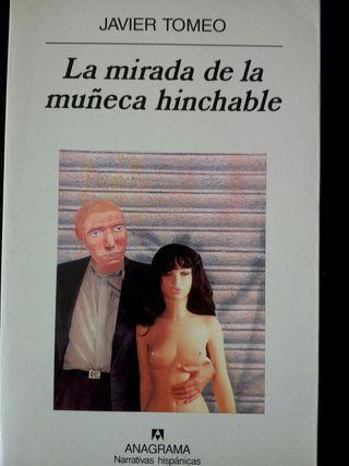 La Mirada de la Muñeca Hinchable. Javier Tomeo