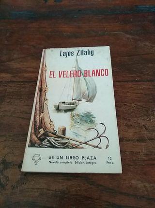 * El velero blanco (Lajos Zilahy)