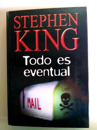 Novela de terror Stephen King - Todo es eventual