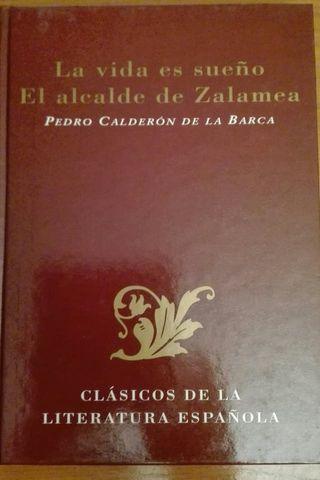 LA VIDA ES SUEÑO y EL ALCALDE de Zalamea