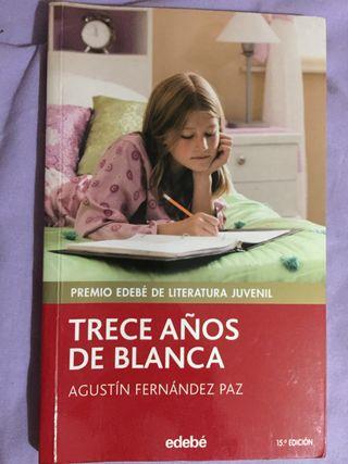 Trece años de Blanca - Agustín Fernández Paz