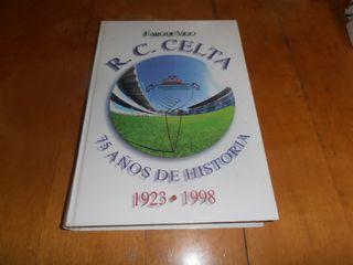REAL CLUB CELTA 75 AÑOS DE HISTORIA - LIBRO
