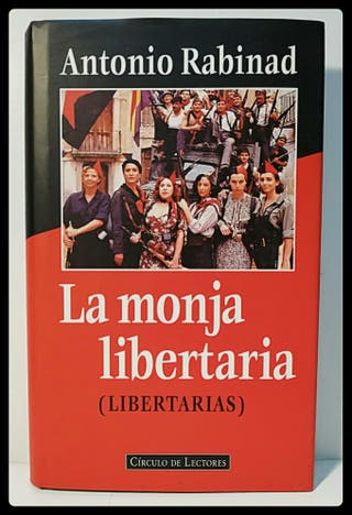 La monja Libertaria de Antonio Rabinad