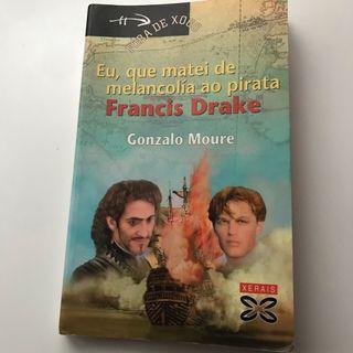 Eu que matei de melancolía ao pirata Francis Drake