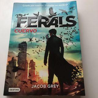 Ferals - Jacob Grey