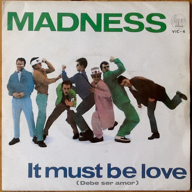 """MADNESS """"IT MUST BE LOVE"""" single-7"""""""