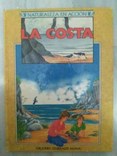 Libro LA COSTA.NATURALEZA EN ACCIÓN. ANAYA.Ciencia