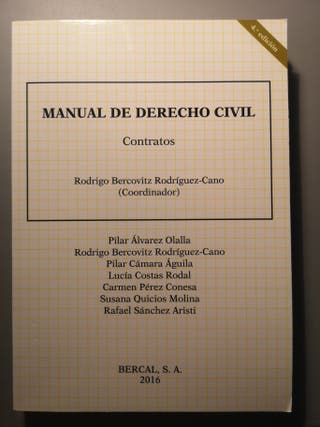 Manual de Derecho Civil. Contratos (Bercal S. A.)