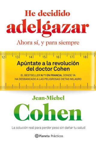 He decidido adelgazar. Jean-Michel Cohen