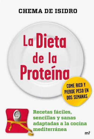 La Dieta de la Proteína. Chema de Isidro