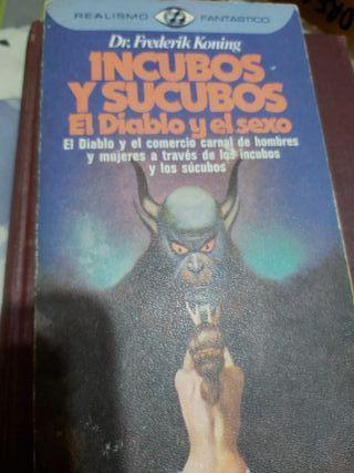 INCUBOS Y SUCUBOS EL DIABLO Y EL SEXO