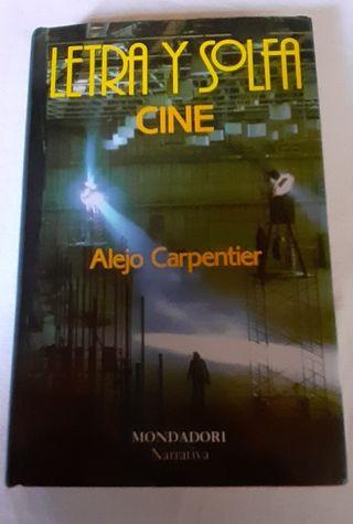 Alejo Carpentier. Letra y Solfa. Cine.