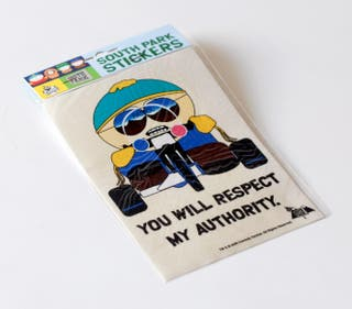 Pegatina South Park. You will respect my authority