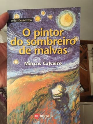 O pintor do sombreiro de malvas / Marcos Calveiro