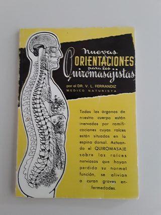 NUEVAS ORIENTACIONES PARA LOS QUIROMASAJISTAS
