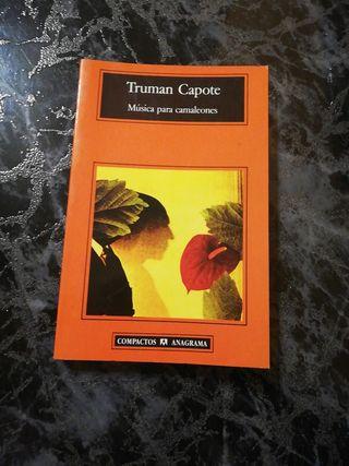 Truman Capote. Música para camaleones.