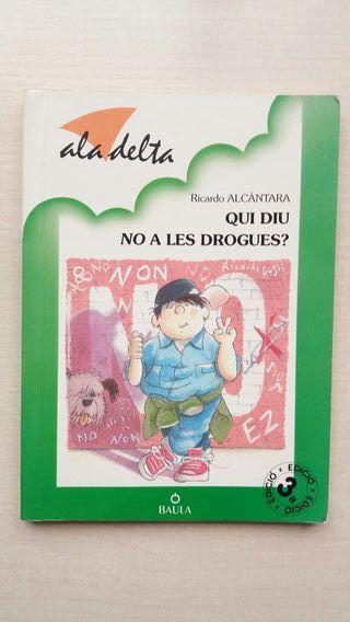 Libro Qui diu no a les drogues?. Alcántara.