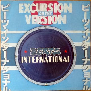 "BEATS INTERNATIONAL ""EXCURSION ON THE VERSION"" LP"