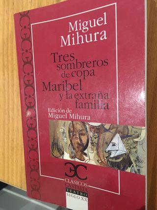 Tres sombreros de copa. Miguel Mihura