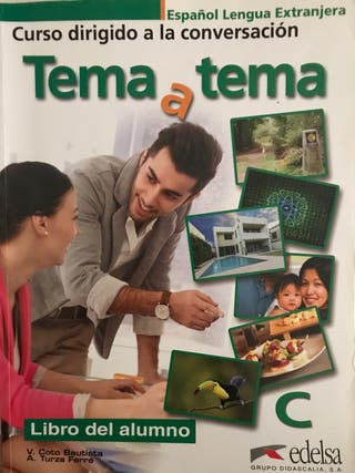 "Tema a Tema ""C"" - C1 & C2 Spanish language book"