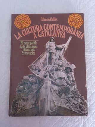 La cultura contemporània a Catalunya. Libro