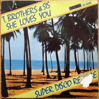 """T. BROTHER & SIS """"SHE LOVES YOU"""" single-7"""""""