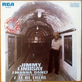 "JIMMY LINDSAY ""I WANNA DANCE"" single-7"""