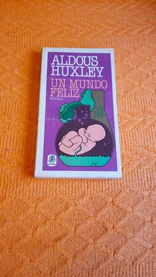 Libro ' Un mundo feliz ' - Aldous Huxley