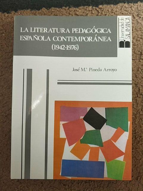 la literatura pedagógica española contemporánea