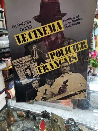 LIBRO DE CINE LE CINEMA POLICIER FRANCAIS