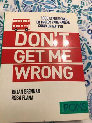 Don't get me wrong libro de inglés