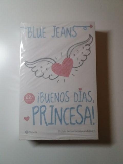 ¡Buenos días, princesa! - Blue Jeans