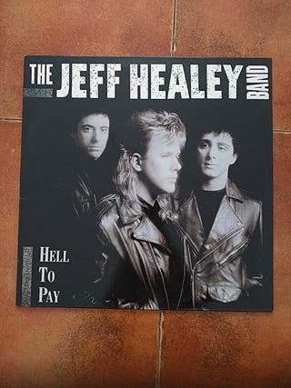 VINILO JEFF HEALEY BAND - HELL TO PAY (LP) 1990
