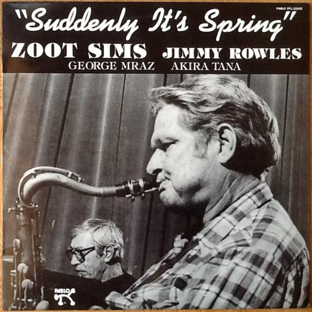 """ZOOT SIMS & JIMMY ROWLES """"SUDDENLY IT'S SPRING"""" LP"""