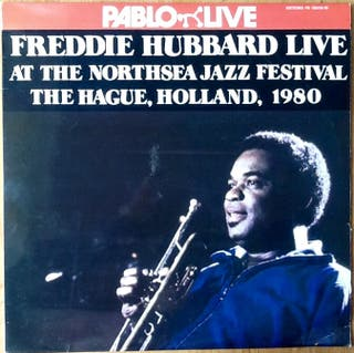 "FREDDIE HUBBARD ""AT THE NORTHSEA JAZZ FEST."" LPx2"