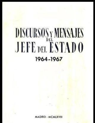 FRANCO. DISCUROSOS Y MENSAJES (1964-1967).