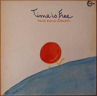 "DAVID EARLE JOHNSON ""TIME IS FREE"" LP"