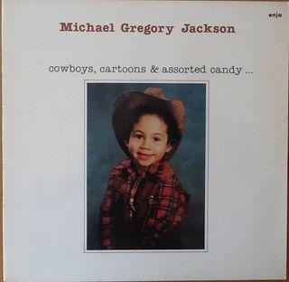 "MICHAEL GREGORY JACKSON ""COWBOYS, CARTOONS..."" LP"