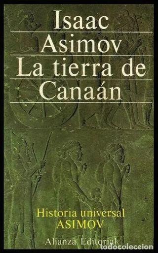 ISAAC ASIMOV. LA TIERRA DE CANAAN.