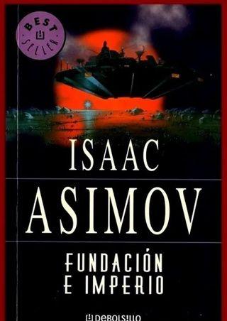 ISAAC ASIMOV. FUNDACION E IMPERIO.